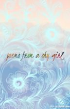 Poems from a shy girl by marayates