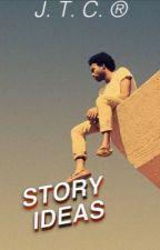 story ideas by JillThaCreator