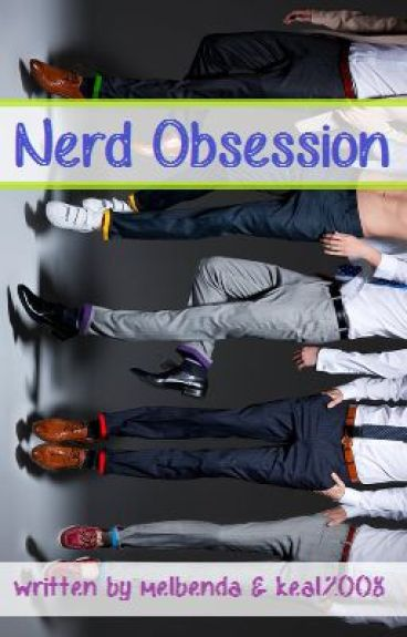 Nerd Obsession