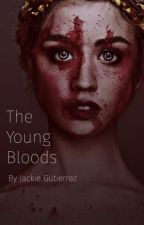 The Young Bloods by JackieGutierrez007