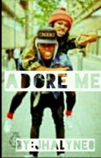 Adore Me by wybmybaby