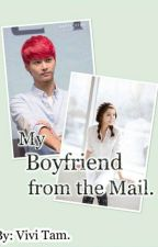 My Boyfriend from the Mail [A VIXX Fanfic] by ViviTam