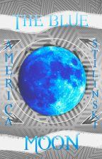 The Blue Moon [One-shot] [Stalia] by america_stilinski