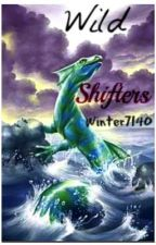Wild Shifters ( On Hold ) by winter7140