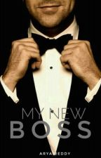 My New Boss [To Unpublish] by Crownless___