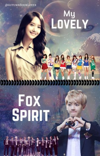 My Lovely Fox Spirit || EXOShidae