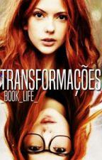 Transformações by _book_life_