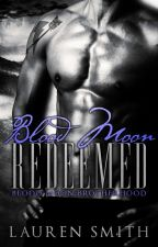 Blood Moon Redeemed by LaurenSmithAuthor