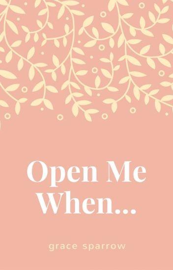 Open Me When