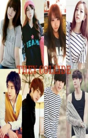 They Collide (Clash vs Love) [ ON GOING]