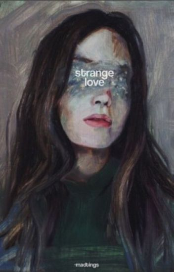 STRANGE LOVE↳THE ORIGINALS [S.U]