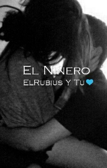 El Niñero (El Rubius Y Tu)