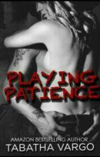 Playing Patience - Tabatha Vargo by EllieHush