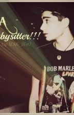 A Babysitter!!!(Zayn Malik FanFiction) (On-Hold) by Baozi_Wifey