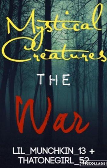 Mystical Creatures: The War