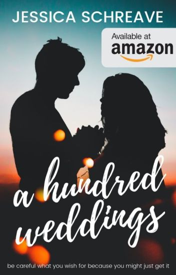 A Hundred Weddings