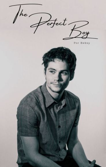The Perfect Boy » Dylan O'Brien