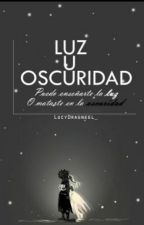¿Luz u Oscuridad? - [A.A #2] by Broken-Fairy