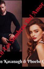 ||En Las Sombras Del Amor|| Phoebe Grey&Ethan Kavanagh by PatryPerezMedrano