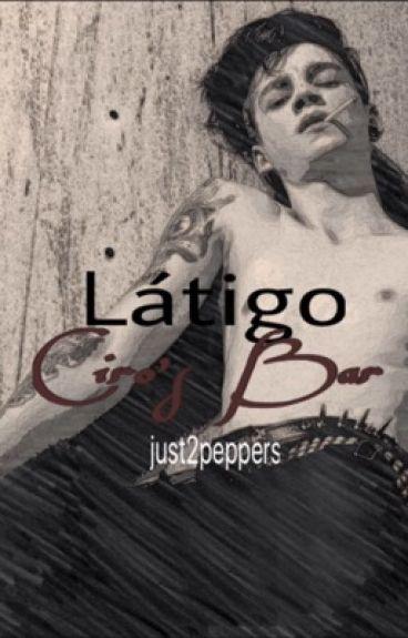 """Látigo, """"Ciro's bar"""""""