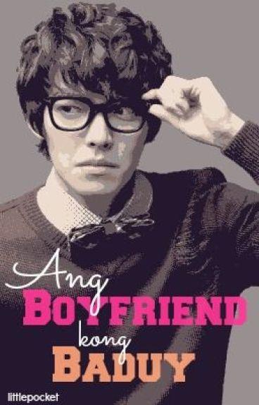Ang Boyfriend kong Baduy