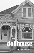 dollhouse »mgc. by cliffxrdfeer