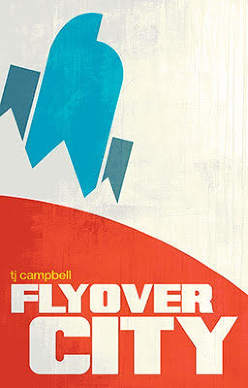 Flyover City! A Novel (with Superheroes) by TedCampbell