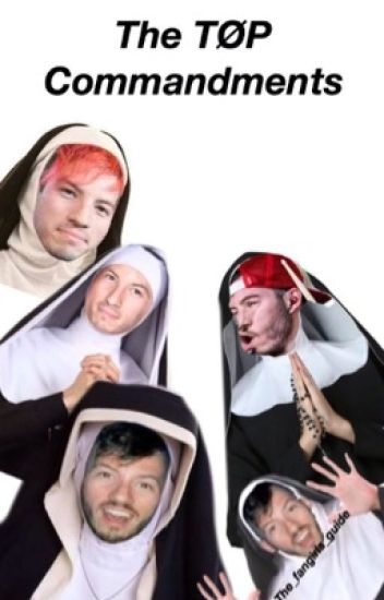 The TØP Commandments