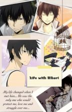 Life with Hibari Kyoya (Hibari Kyoya X Reader) by ShermaineTahame