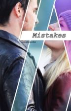 Mistakes || COLIFER by oncebooks