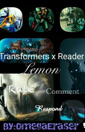 Transformers x Reader Lemon - WinterStealth - Wattpad