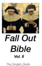 Fall Out Bible Vol II: The New Testament by the_fangirls_guide