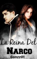 |La Reina, del Narco|z.m| by Gonzz01