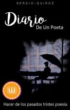 """""""Diario De Un Poeta"""" by SergioQuiiroz"""