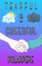 «Tearful & Cheerful» by pina-coleada