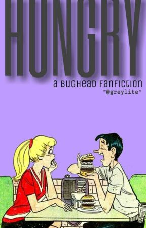 hungry | bughead by greylite