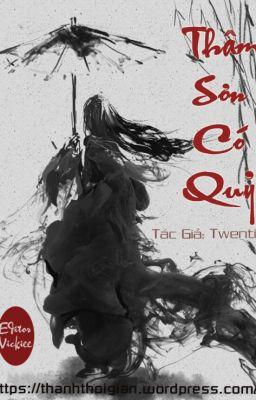(HH) Thâm Sơn Có Quỷ - Twentine (full, HE)