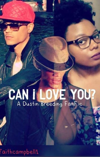 Can I Love You?  A Dustin And Kelly Fanfiction