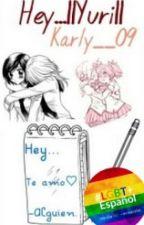 Hey...  Yuri  © [Editando] by KarlyM3n