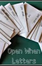 Open When letters by __itsliz
