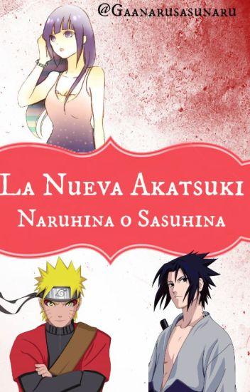 La nueva Akatsuki NaruHina o SasuHina