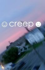 creep by blurryfacx