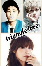 Triangle love[COMPLETED] by rubymendes