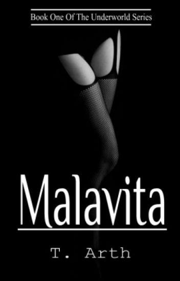 Malavita (Book One Of The Underworld Series) [ON HOLD]
