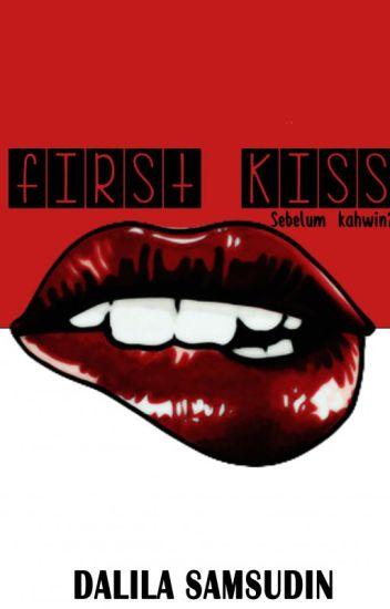First Kiss ?!