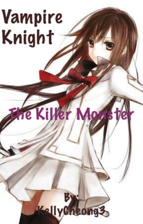 The killer monster[COMPLETE] by KellyCheong3