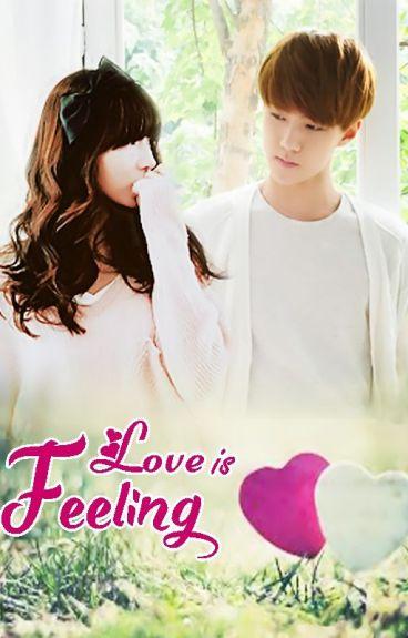 Love is Feeling [Oh Sehun Fanfic]
