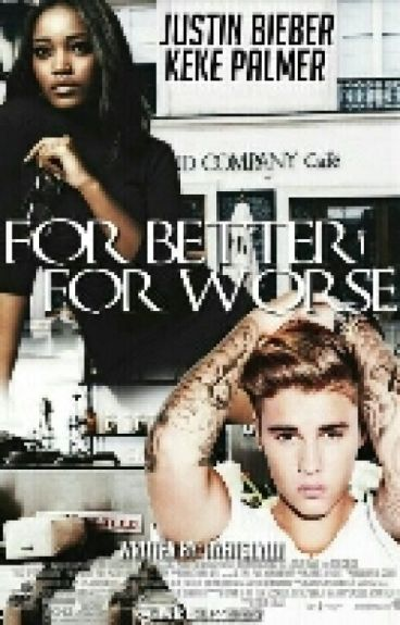 For Better, For Worse (BWWM) | EDITING ✔