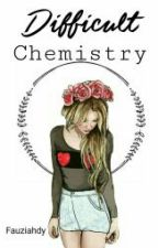 Difficult Chemistry by fauziahdy