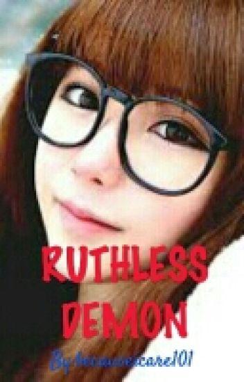 RUTHLESS DEMON
